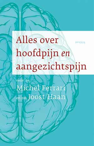 'Alles over hoofdpijn en aangezichtspijn'van Prof. dr. M.D. Ferrari en dr. J. Haan