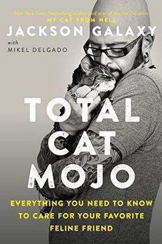 Total Cat Mojo van Jackson Galaxy