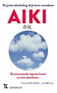 Aiki. De eeuwenoude Japanse kunst van het ademhalen